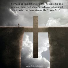 For God so loved the world, that he gave his only begotten Son, that whosoever believeth in him should not perish, but have everlasting life. Christian Images, Christian Art, Christian Quotes, Christian Church, Cross Pictures, Jesus Pictures, Bible Pictures, Best Marriage Advice, Saving A Marriage