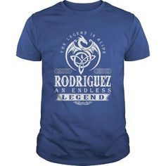 Awesome Tee The Legend Is Alive RODRIGUEZ An Endless Legend T shirts