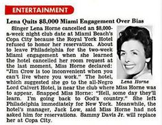 It's Not Always About The Money - Lena Horne respects herself and her community and quits gig