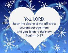 Psalm 10:17~*~Do things with the great love of Jesus! Partner with Firme Foundation :) www.indiegogo.com... www.firmefoundati...