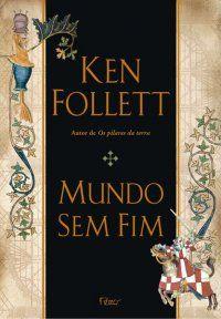 Mundo Sem Fim      Ken Follett - 941 páginas