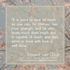 Vincent van Gogh quote on love and work.