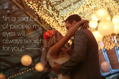 """In a sea full of people, my eyes will always search for you."" #love #quote"