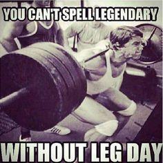 Rule no. 1 - Never skip leg day