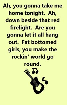 Queen - Fat Bottomed Girls - song lyrics, song quotes, songs, music lyrics, music quotes,