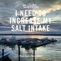 That's what the weekend is for! #SaltLife