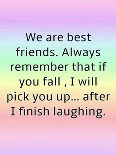 11 best famous friendship quotes images цитаты о любви, вдох Short Funny Friendship Quotes, Bff Quotes Funny, Besties Quotes, Images On Friendship, Funny Quotes About Friends, Best Friend Quotes Funny Hilarious, Movie Quotes, Quotes Quotes, Motivational Quotes For Friends