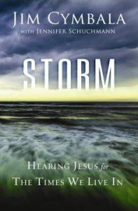 Storm--Hearing Jesus for the Times We Live In by Jim Cymbala - Book Review