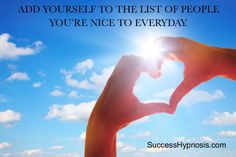Who do you take care of everyday? Are YOU on that list? You deserve the same kindness and care you offer to others. #benicetoyourself #successhypnosisportland