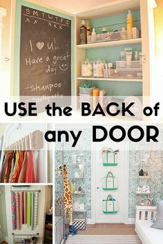 The back of a door is often unused space. Make the most of every one with these great organization ideas.