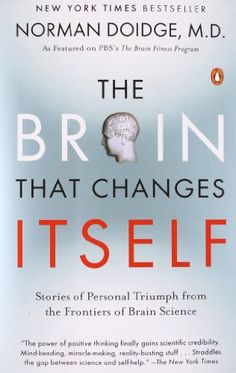The Brain That Changes Itself: Stories of Personal Triumph from the Frontiers of Brain Science by Norman Doidge http://www.amazon.com/dp/0143113100/ref=cm_sw_r_pi_dp_o6IAvb12JBE1V