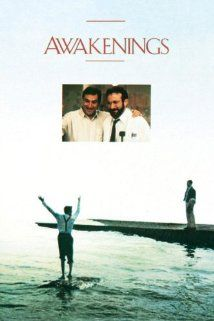 Awakenings (1990) - Robin Williams, Robert DeNiro; directed by Penny Marshall. Based on an amazing true story, it's bittersweet - but touching, eye-opening, and life-changing. This is one of the greatest movies I've ever seen!!! It's so sad but it's absolutely beautiful!!