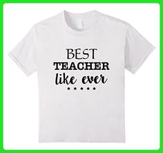 Kids Funny Quote Teacher, Best Teacher Like Ever T-shirt 6 White - Careers professions shirts (*Amazon Partner-Link)