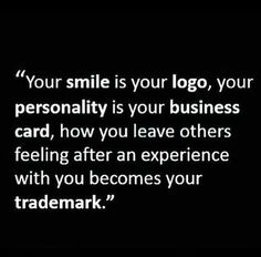 :) Always leave them with a smile!