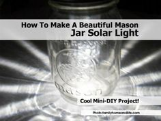 How To Make A Beautiful Mason Jar Solar Light