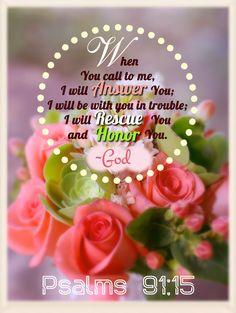 ❤️️️️️️️️️Bible verses ~ Psalms 91:15