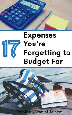 Don't forget to add these 17 expenses into your budget. You could blow your budget if you don't save up for them. Make your budget work better by budgeting for expenses that are easy to forget. Click through to make sure you're not missing any of these.