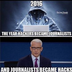 2016: The year hackers became journalists and journalists became hacks.