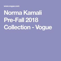Norma Kamali Pre-Fall 2018 Collection - Vogue