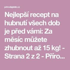 Nejlepší recept na hubnutí všech dob je před vámi: Za měsíc můžete zhubnout až 15 kg! - Strana 2 z 2 - Příroda je lék Victoria, Humor, Makeup, Beautiful, Health, Syrup, Humour, Make Up, Face Makeup