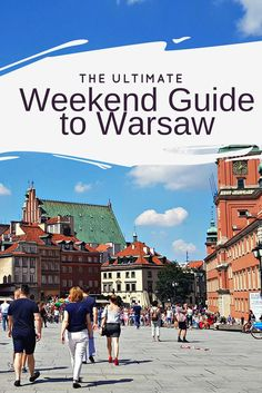 The Ulitmate Weekend Guide to Warsaw  Warsaw's history is well known, the city was destroyed in WWII and now is home to varied architecture from neoclassical palaces to Soviet-era blocks...
