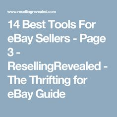 14 Best Tools For eBay Sellers - Page 3 - ResellingRevealed - The Thrifting  for eBay c85a85395d73