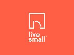 Live Small by Jay Fletcher #Design Popular #Dribbble #shots