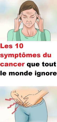Les 10 symptômes du cancer que tout le monde ignore
