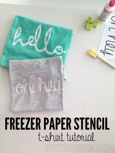 DIY freezer paper stencil shirt. Stencil template in the post. Hello and Oh Hey t-shirts!
