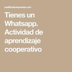 Tienes un Whatsapp. Actividad de aprendizaje cooperativo