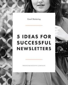 5 Quick Tips to Improving Your Newsletter, blogging tutorial, mailchimp tips…