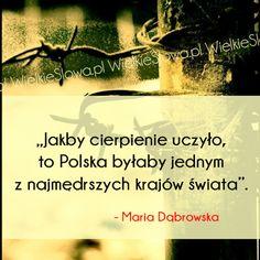 Jakby cierpienie uczyło... #Dąbrowska-Maria,  #Ból,-cierpienie,-łzy, #Polska-i-polskość
