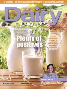 DairyFoods June 2020 No Dairy Recipes, September 2013, Food Industry, Rebounding, Magazines, Beverages, Journals