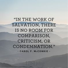 """In the work of salvation, there is no room for comparison, criticism, or condemnation. This sacred work is about developing a broken heart, a contrite spirit, and a willingness to use our divine gifts and unique talents to do the Lord's work in His way."" From #SisterMcConkie's inspiring #LDSconf facebook.com/223271487682878 (women's session) message lds.org/general-conference/2015/10/here-to-serve-a-righteous-cause #LDS #Mormon #Christian #Discipleship #ShareGoodness"