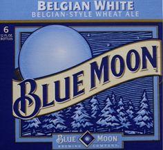 Once in a Blue Moon (Beer!)