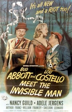 Abbott and Costello Meet the Invisible Man (also known as Bud Abbott Lou Costello Meet the Invisible Man (full screen title)) is a 1951 comedy horror film directed by Charles Lamont and starring the team of Abbott and Costello alongside Nancy Guild. Old Movie Posters, Classic Movie Posters, Classic Horror Movies, Classic Films, Man Movies, Sci Fi Movies, Good Movies, Indie Movies, Comedy Movies