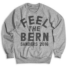 Feel The Bern Unisex Sweatshirt