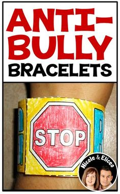 Fun, wearable anti-bully bracelets - great for anti-bullying campaigns!
