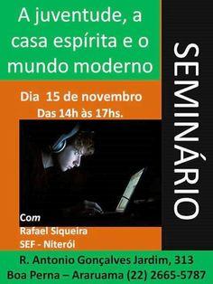 Grupo Espírita Allan Kardec Convida para o seu Seminário - Araruama - RJ - http://www.agendaespiritabrasil.com.br/2015/11/09/grupo-espirita-allan-kardec-convida-para-o-seu-seminario-araruama-rj/