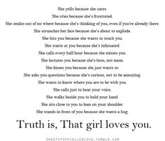 Truth is, that girl loves you..