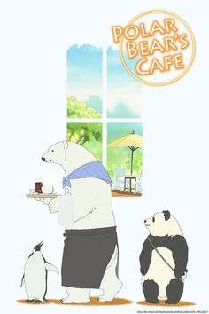 Polar Bear Cafe. When I've got nothing better to watch, and I see a new episode of this has shown up on an anime website, I'll go ahead and watch it. It's cute! Especially since I love pandas.