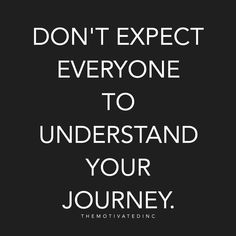 It's your journey, nobody elses. You were not made to fit in, to play small, to stay safe - you were born to thrive, to live on purpose + experience. Nobody needs to understand your journey but you. That's why it's your journey. #heal #health #selflove