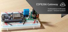 ESP8266 als Gateway für Funksteckdosen, IR-Geräte und Sensoren einsetzen – alex bloggt