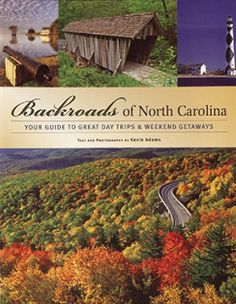 Backroads of North Carolina: Your Guide to Great Day Trips & Weekend Getaways by Kevin Adams http://www.amazon.com/dp/0760325928/ref=cm_sw_r_pi_dp_FMrOvb1EE9ECA