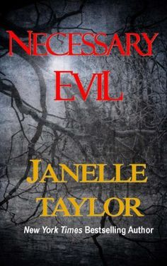 NECESSARY EVIL by Janelle Taylor, http://www.amazon.com/dp/B009MQP6UM/ref=cm_sw_r_pi_dp_8scVqb08VHTBR (If you like psychological thrillers, this one is free today - 12/02/12)