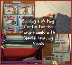 Building a Writing Center for the Large Family with Special Learning Needs