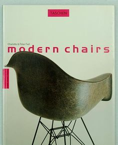 i need this book with this particular cover. // modern chairs . charlotte & peter fiell