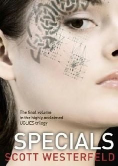 Specials by Scott Westerfield(book 3)
