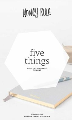 Five things - exercises in positive thinking