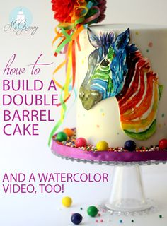 How to build a double barrel cake. [Tutorial] And a fun, funky watercolor horse!